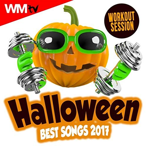 Halloween Best Songs 2017 Workout Session (60 Minutes Mixed Compilation for Fitness & Workout 135 - 150 Bpm / 32 Count)