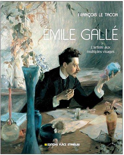 Emile Gallé : L'artiste aux multiples visages