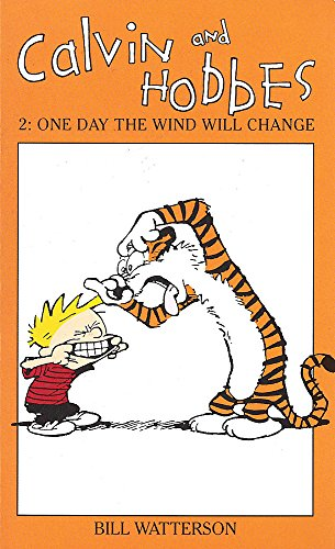 Calvin And Hobbes Volume 2: One Day the Wind Will Change: The Calvin & Hobbes Series: One Day the Wind Will Change v. 2 por Bill Watterson