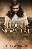 Front cover for the book The Edge of Nowhere: A Tale of Tragedy, Love, Murder, and Survival by C. H. Armstrong