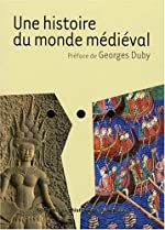 Une histoire du monde médiéval de Georges Duby