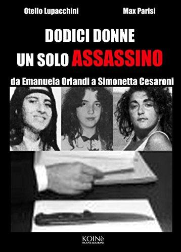 Dodici donne un solo assassino: da Emanuela