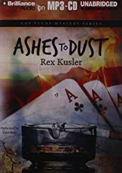 Ashes to Dust (Las Vegas Mystery) by Rex Kusler (2012-09-11)