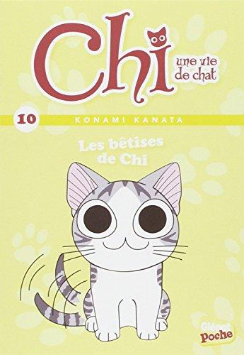 Chi, une vie de chat, Tome 10 : Les bêtises de Chi par Konami Kanata