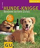 Hunde-Knigge (GU Tierisch gut)
