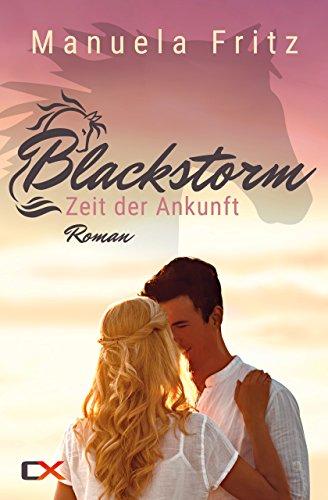 Blackstorm - Zeit der Ankunft: Liebesroman (Projekt-rechner)