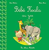 Telecharger Livres Bebe Koala au zoo (PDF,EPUB,MOBI) gratuits en Francaise