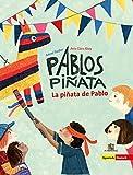 Pablos Piñata: La piñata de Pablo