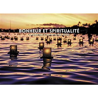 L'agenda-calendrier Bonheur et Spiritualité 2020