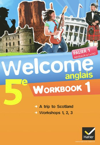Anglais 5e Palier 1 Niveaux A1/A2 Welcome : Pack 2 volumes : Workbook 1 & 2 par Evelyne Ledru-Germain, Nathalie Hollinka-Rousselle, Sandy Lockhart