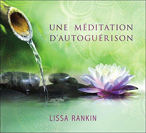 Une méditation d'autoguérison - Livre audio