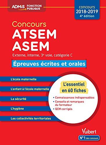 Concours ATSEM et ASEM - Catégorie C - Épreuves écrites et orales - L'essentiel en 60 fiches - Concours 2018-2019 par Caroline Dubuis