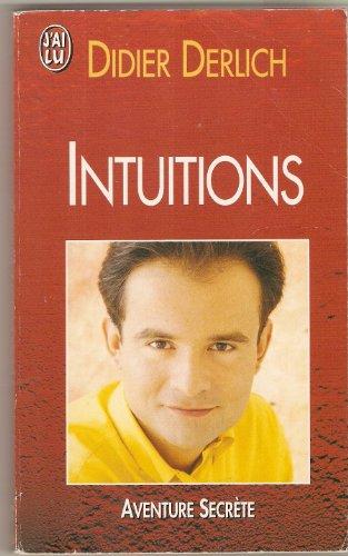 Intuitions par Didier Derlich