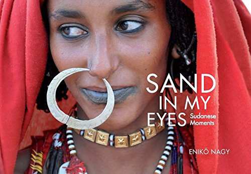 Sand in my Eyes: Sudanese Moments -