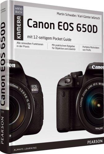 Pearson Photo (Canon EOS 650D: mit 12-seitigem Pocket Guide für unterwegs (Pearson Photo))