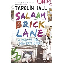Salaam Brick Lane: A Year in the New East End by Tarquin Hall (April 24, 2006) Paperback
