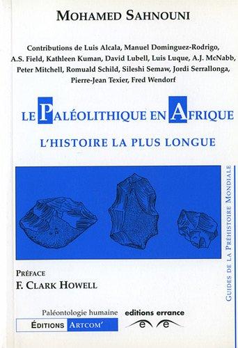 Le paléolithique en Afrique : L'histoire la plus longue