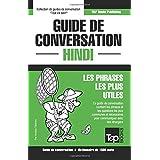 Guide de conversation Français-Hindi et dictionnaire concis de 1500 mots