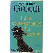 Les vaisseaux du coeur (French Edition)