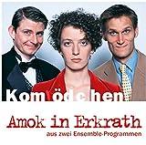 Christian Ehring ´Kom(m)ödchen: Amok in Erkrath: Aus zwei Ensemble-Programmen´