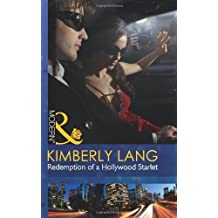 Redemption of a Hollywood Starlet (Mills & Boon Modern) by Kimberly Lang (2012-04-06)