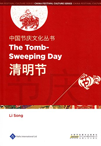 Chinese Festival Culture Series - The Tomb-Sweeping Day