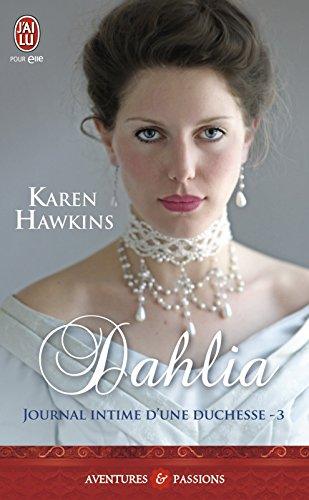 Journal intime d'une duchesse (Tome 3) - Dahlia par Karen Hawkins