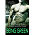 Being Green (Cyborg Sizzle Book 5)