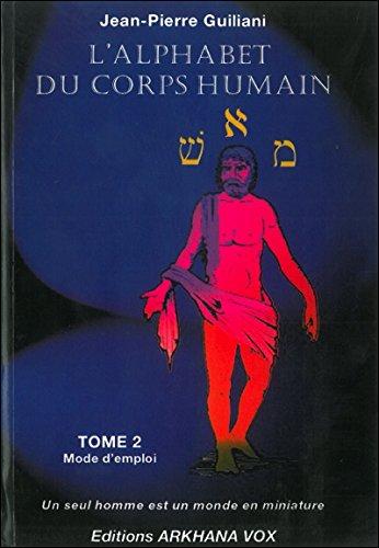 L'alphabet du corps humain, tome 2 par Jean-Pierre Guiliani
