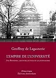 L'Empire de l'Université : Sur Bourdieu, les intellectuels et le journalisme