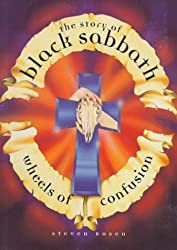 Wheels of Confusion: The Story of Black Sabbath by Steven Rosen (1996-12-02)