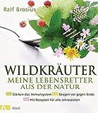 Wildkräuter - meine Lebensretter aus der Natur (Amazon.de)