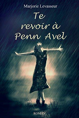 Te revoir à Penn Avel