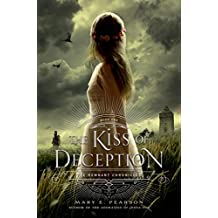 The Kiss of Deception (The Remnant Chronicles Book 1) (English Edition)