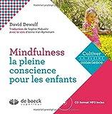 Mindfulness - La pleine conscience pour enfants (livre + cd)