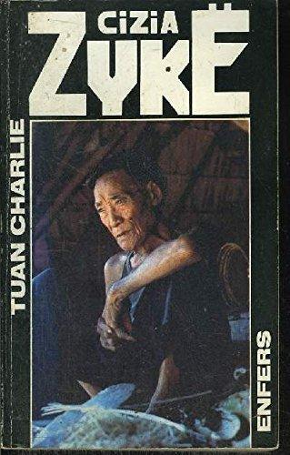 Tuan Charlie, N° 4 : Enfers par Cizia Zykë