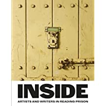Inside: Artists and Writers in Reading Prison