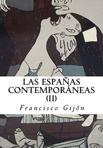Las Espanas Contemporaneas II