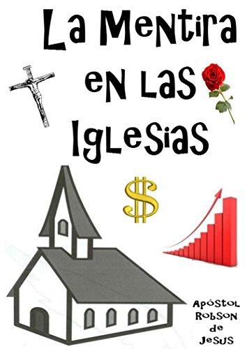 La Mentira en las Iglesias por Robson apóstol de Jesús