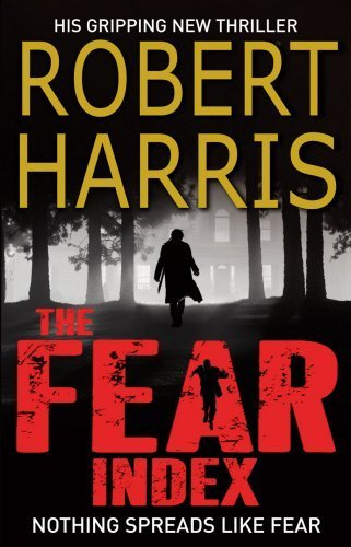 The Fear Index by Robert Harris (2012-05-24)