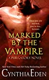 Marked By The Vampire (Purgatory Book 2) (English Edition)