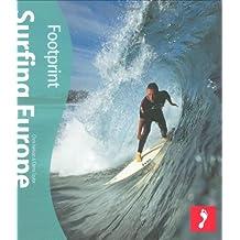 Surfing Europe (Footprint Surfing Europe Handbook)