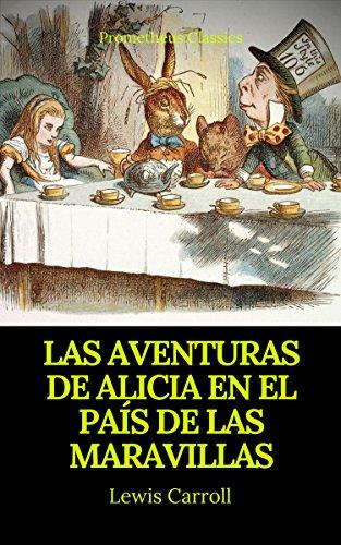 Las aventuras de Alicia en el País de las Maravillas (Prometheus Classics)