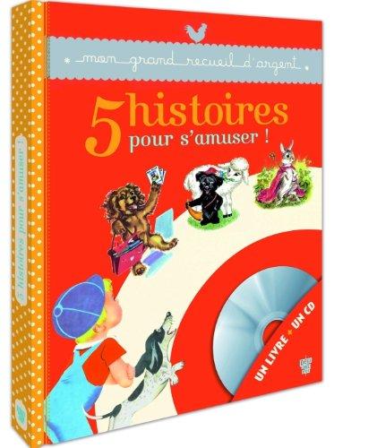 5 Histoires pour s'amuser - Livre CD