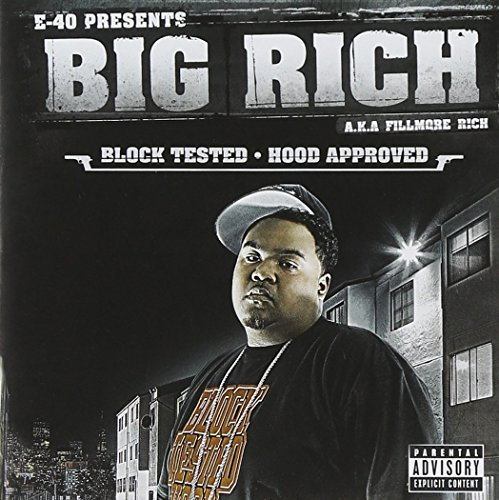 E-40 Presents: Block Tested/Hood Approved by Big Rich (2006-10-03) - Block Hood