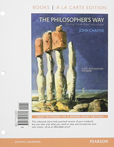 The Philosopher's Way: Thinking Critically About Profound Ideas, Books a la Carte Plus REVEL -- Access Card Package (5th Edition) by John Chaffee (2015-07-17)