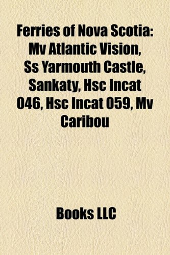 ferries-of-nova-scotia-mv-atlantic-vision-ss-yarmouth-castle-sankaty-hsc-incat-046-hsc-incat-059-mv-