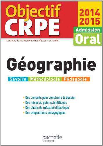 Objectif CRPE : Epreuves d'admission Géographie 2014 2015
