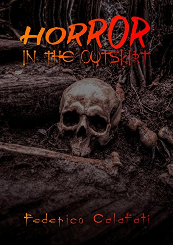 Horror in the outskirt ( Horror thriller books for teens, thriller horror books new releases, suspense thriller books, thriller suspense, thriller and mysteries, thriller horror books)