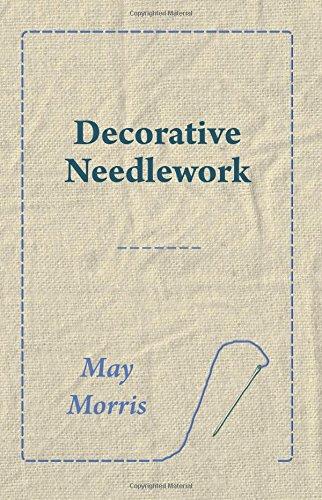 Decorative Needlework por May Morris